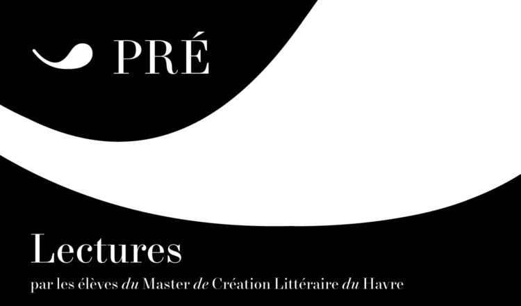 Lectures par les élèves du Master de Création Littéraire du Havre