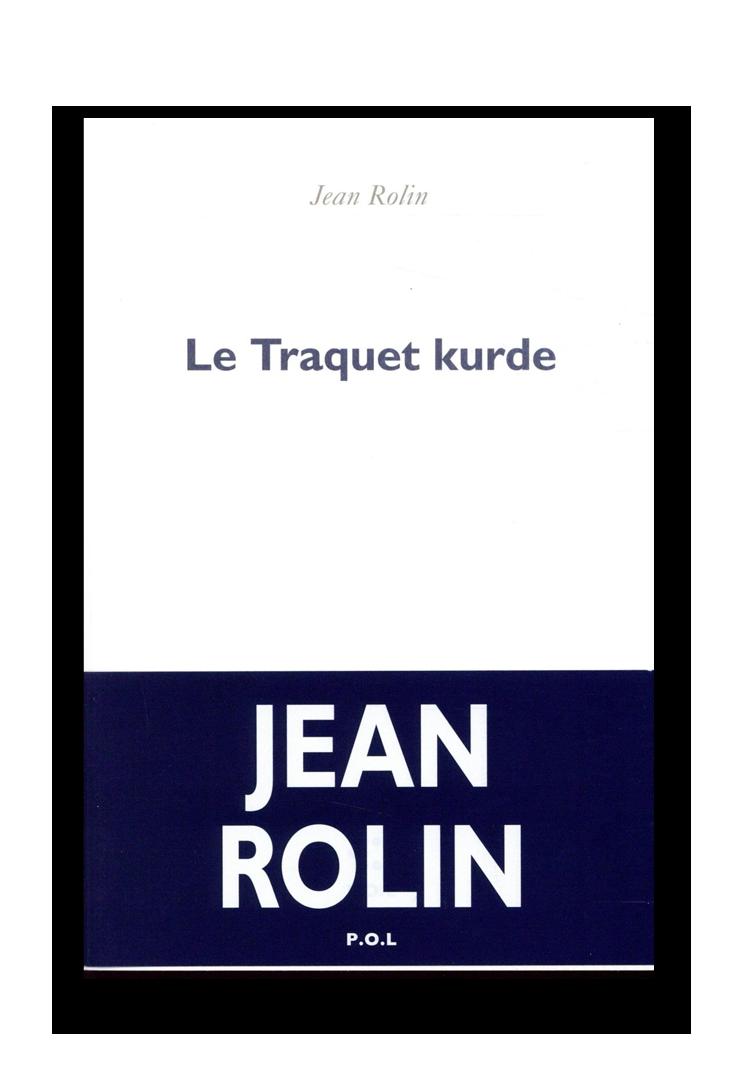 Le Traquet Kurde, Rolin_POL