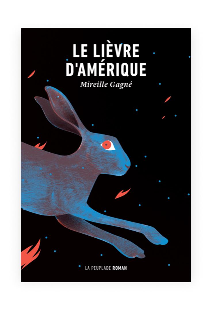 Mireille Gagné « Le lièvre d'Amérique » (La peuplade)