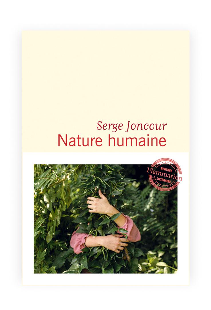 Serge Joncour « Nature humaine (Flammarion)